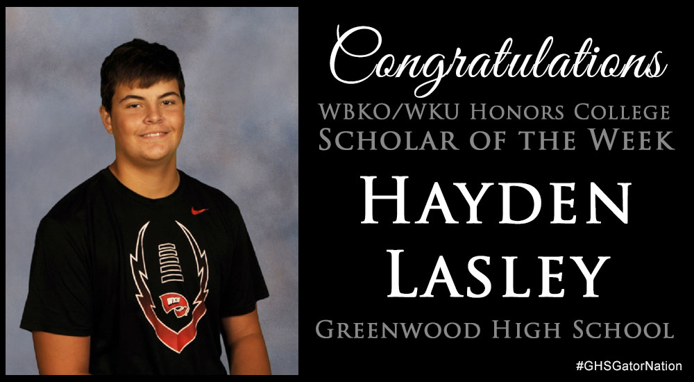 Scholar of the Week Hayden lasley