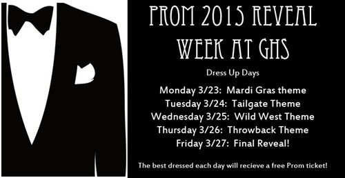 177357801bd Prom 2015 Reveal Week March 23 - 27 - Greenwood High School