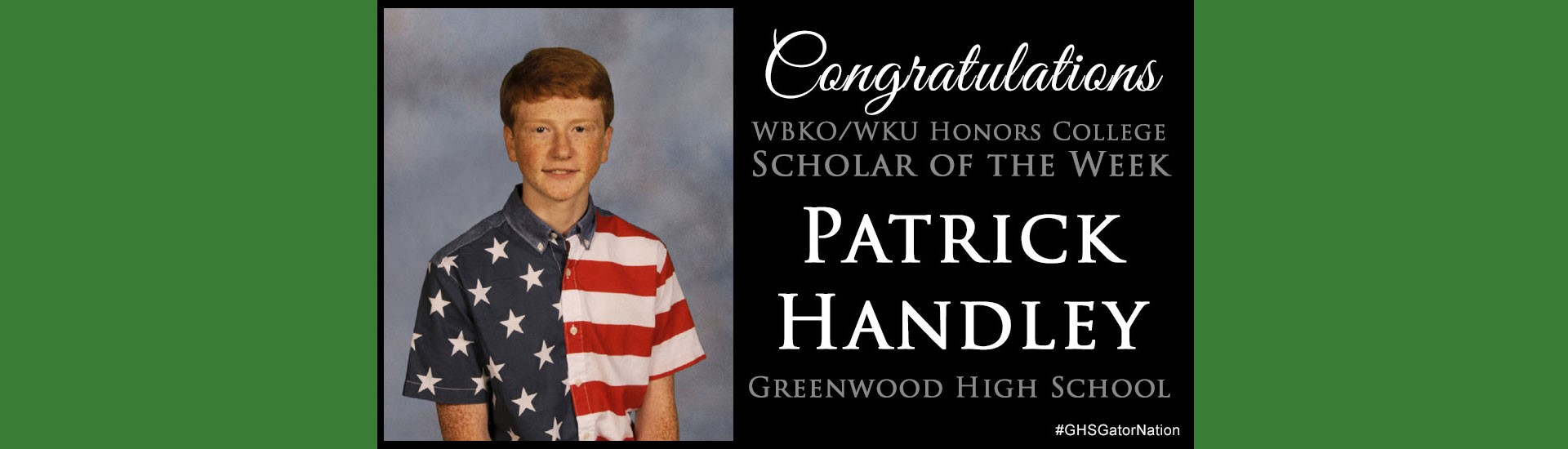 Patrick Handley Scholar of the Week
