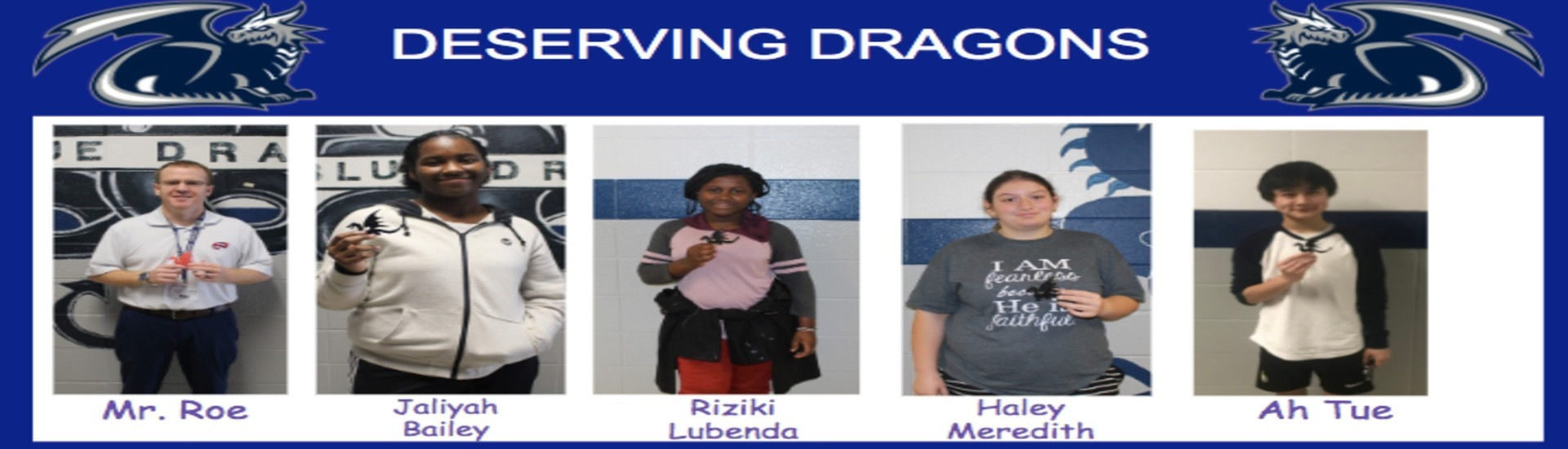 Congrats to our October Deserving Dragons!