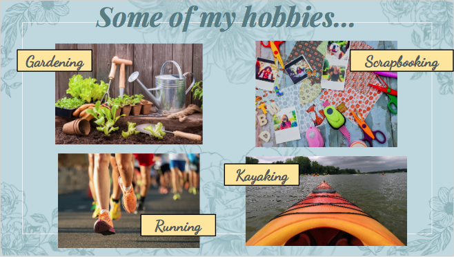 Some of My Hobbies
