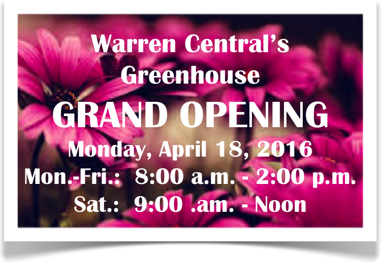Warren Central's Greenhouse Is Opening!
