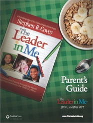 The Leader in Me Parent Guide